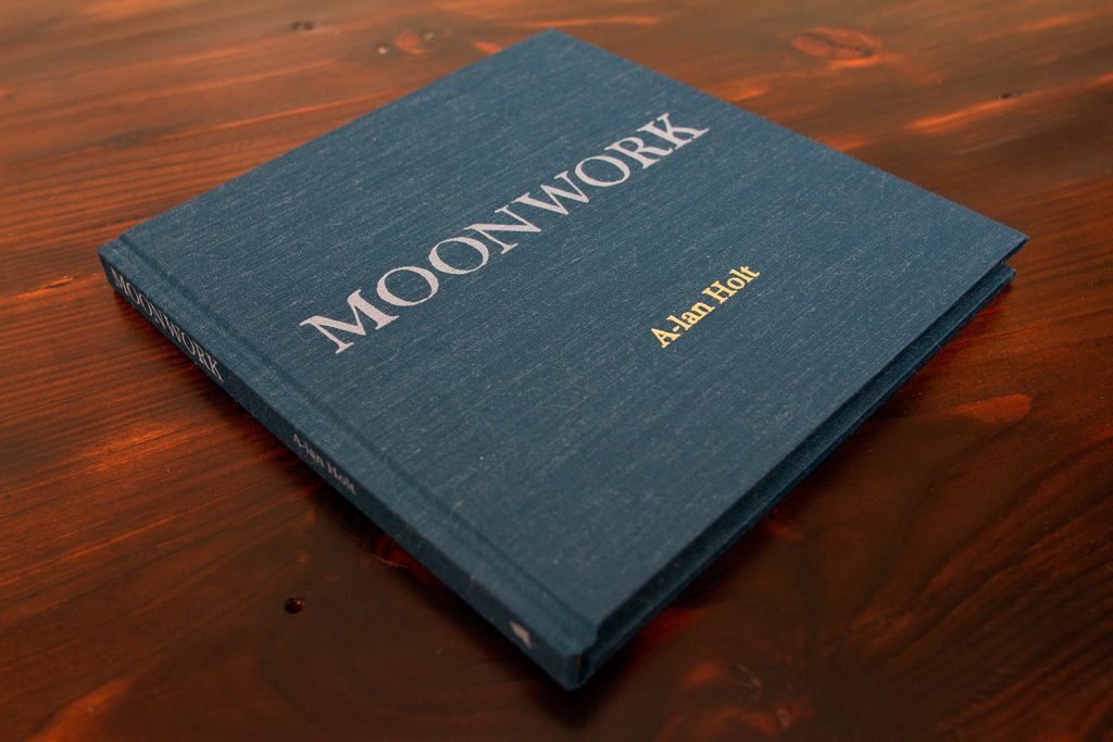 Moonwork Hardcover by A-lan Holt