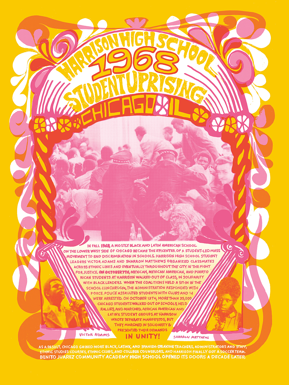 """Image: Nicole Marroquin, Harrison High School Student Uprising, 1968, silkscreen on paper, 18x24"""", 2017. Set on a yellow-orange background, a color print in red, pink and white ink contains text describing the student uprising, as well as an archival photograph of Chicago police intervening with students. Image courtesy of the artist."""