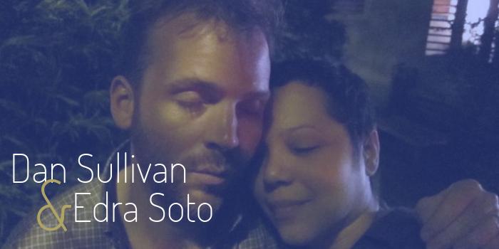 Dan Sullivan Edra Soto