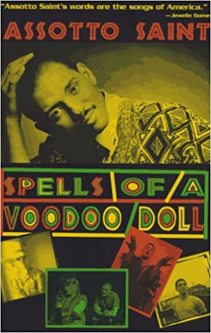 Image: The book cover of Spells of a Voodoo Doll by Assotto Saint. The cover has a black and yellow photo of Assotto Saint looking straight at the viewer with multiple smaller inset images of Assotto.