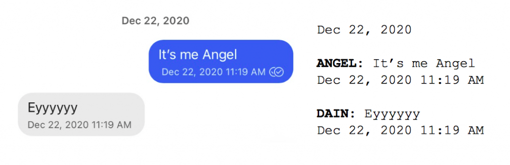 """Image: Text messages between Angel and Dain. Angel: """"It's me Angel."""" Dain: """"Eyyyyyy."""""""
