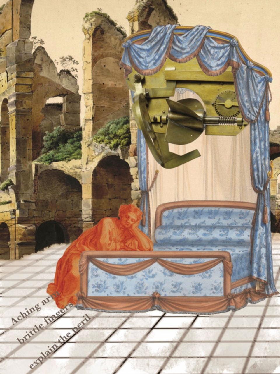 """Image: """"Untitled"""" digital illustration and collage by Sarah Tyschenko. The piece shows a collage of an orange woman reclining on her knees next to a blue bed. A machine part is suspended above her, and there is building rubble in the background. The text on the image reads: """"Aching arm / brittle fingers / explain the peril."""" Image courtesy of Sarah Tyschenko."""